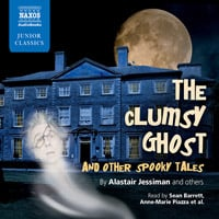 The Clumsy Ghost and Other Spooky Tales