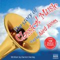 The Story of Classical Music (unabridged)