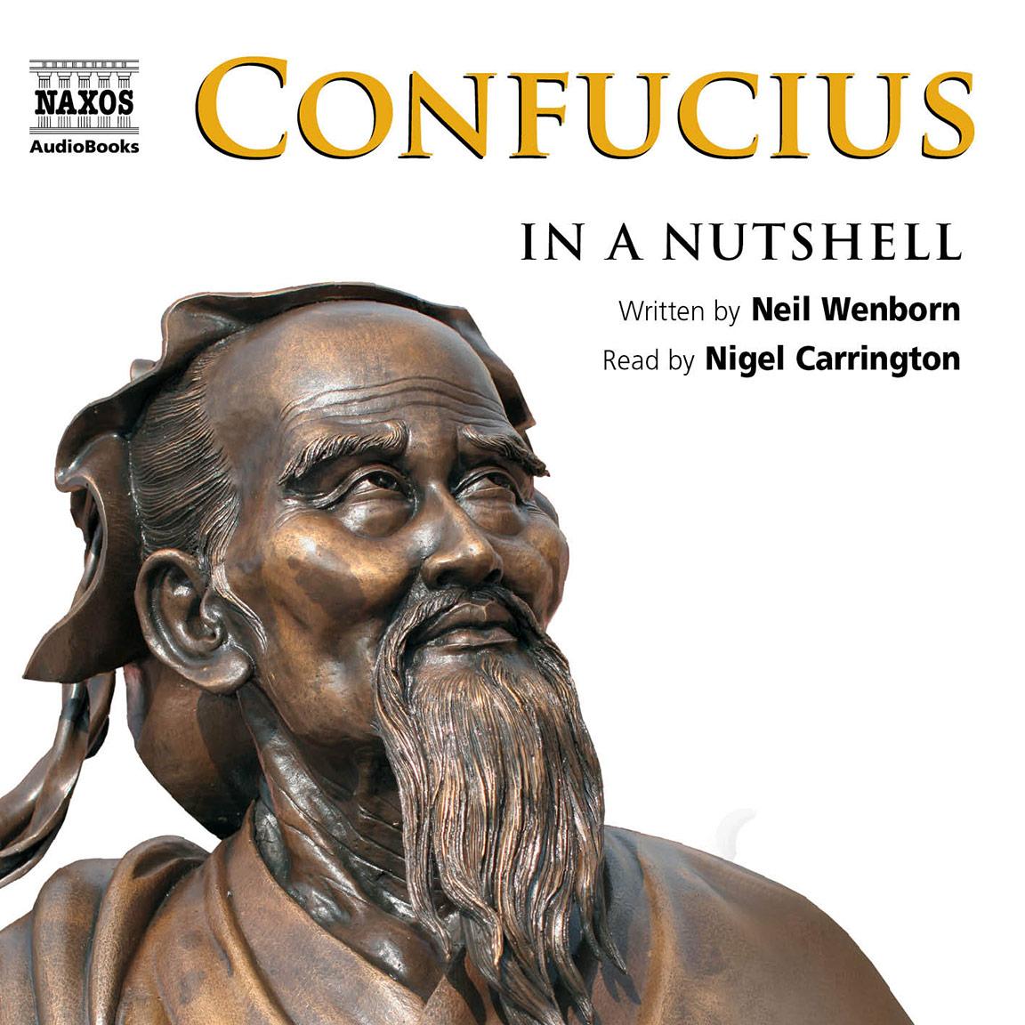 Confucius – In a Nutshell (unabridged)