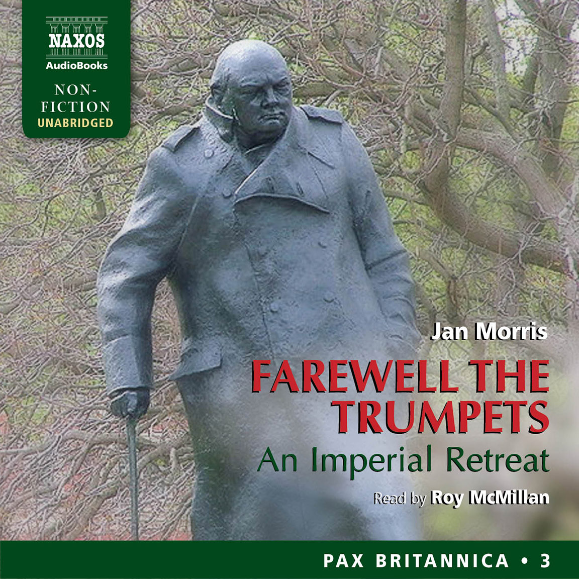 Farewell the Trumpets (unabridged)