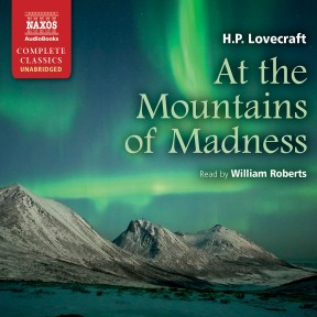 At the Mountains of Madness (unabridged)