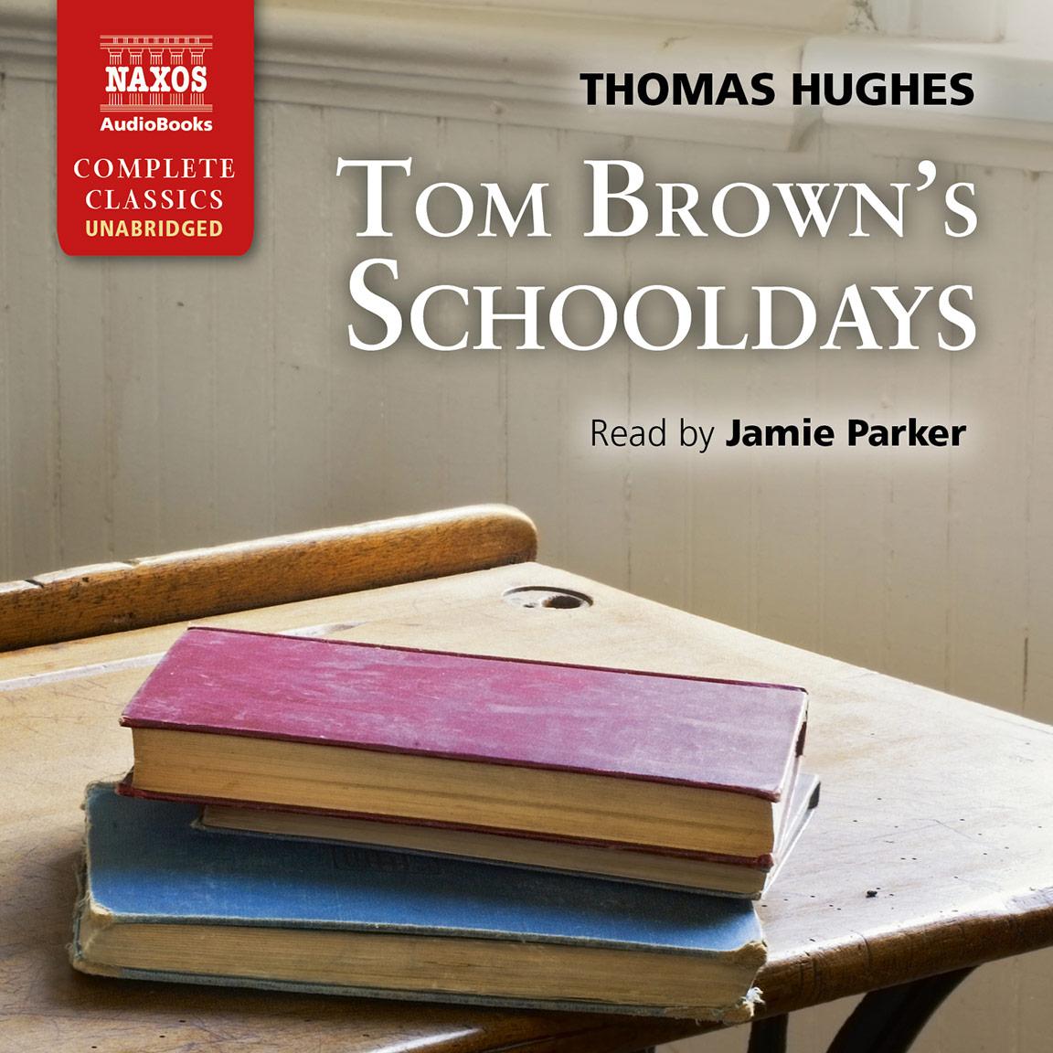 Tom Brown's Schooldays (unabridged)