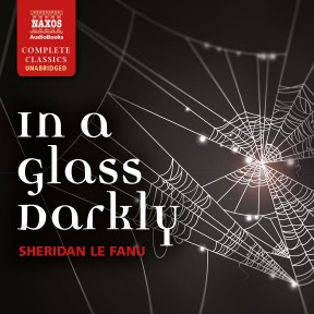 In a Glass Darkly (unabridged)