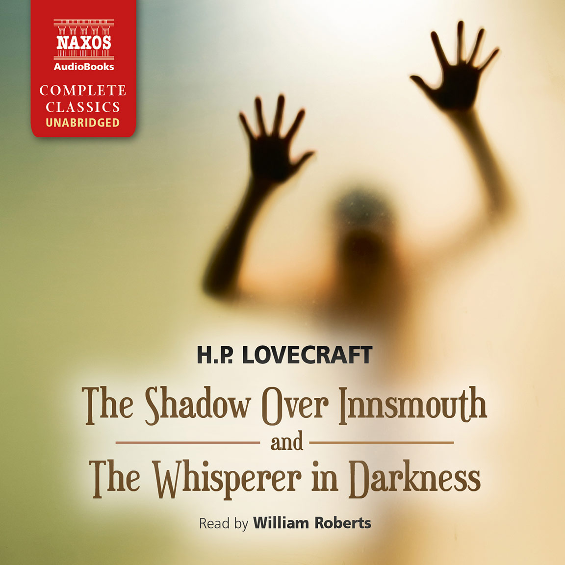 Shadow Over Innsmouth and The Whisperer in Darkness