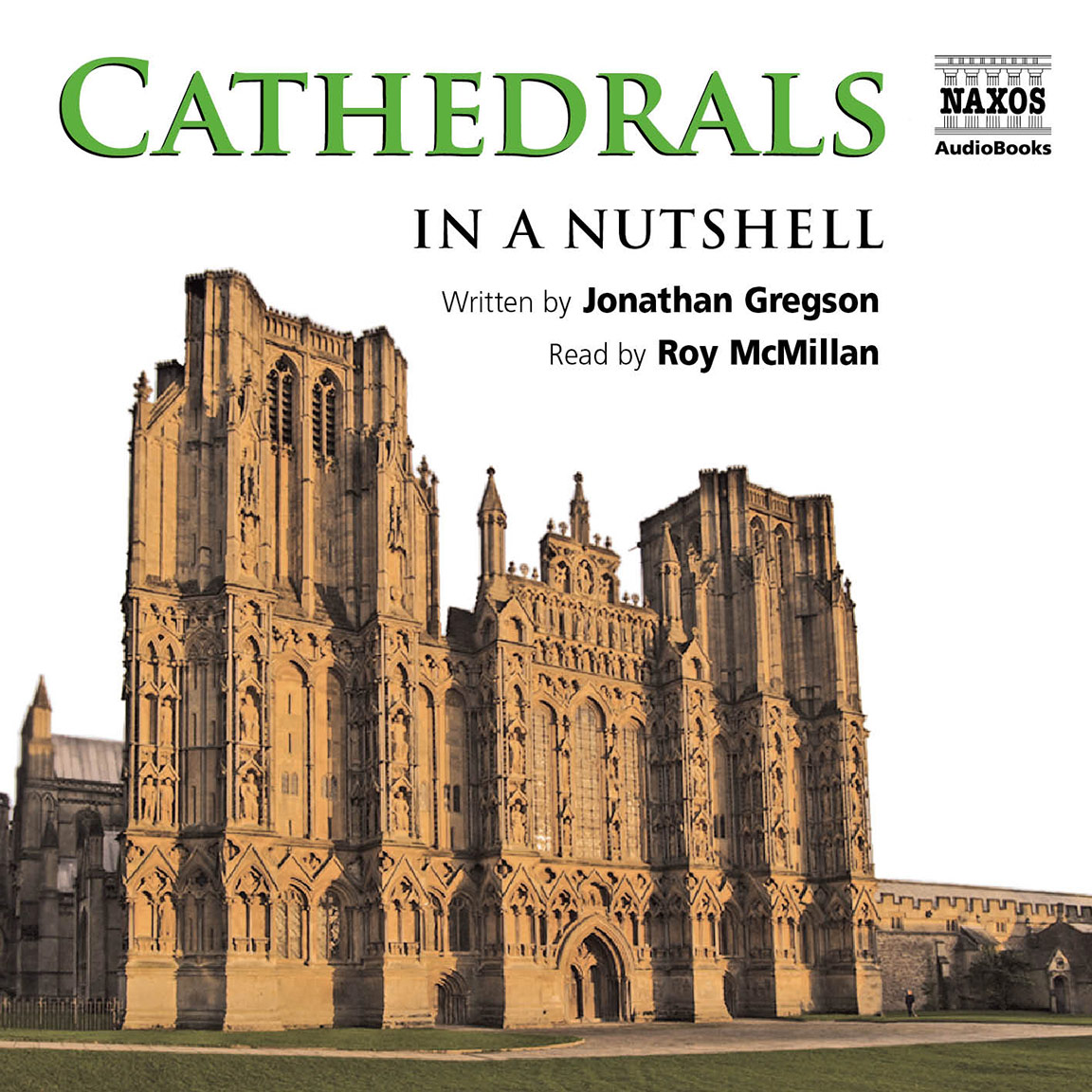 Cathedrals – In a Nutshell (unabridged)