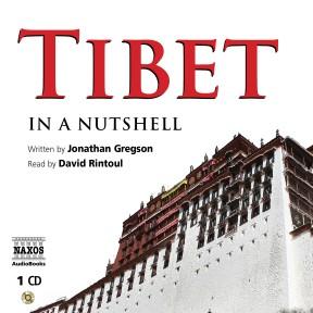 Tibet – In a Nutshell (unabridged)