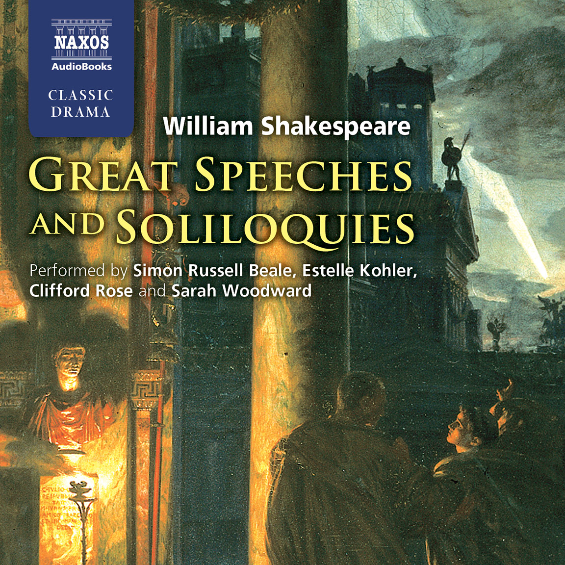 Great Speeches & Soliloquies of Shakespeare (selections)
