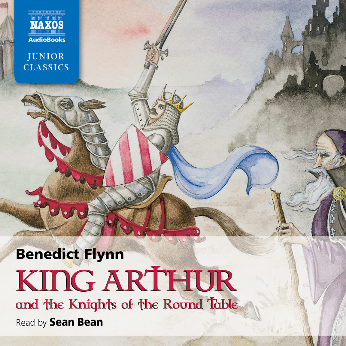 King Arthur & The Knights of the Round Table (unabridged)