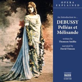 Pelléas et Mélisande (unabridged)