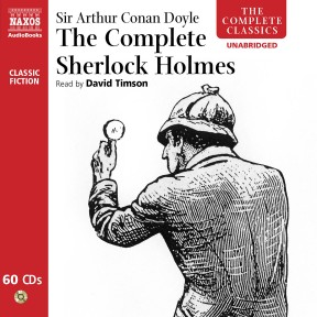 Complete Sherlock Holmes, The (unabridged) – Naxos AudioBooks