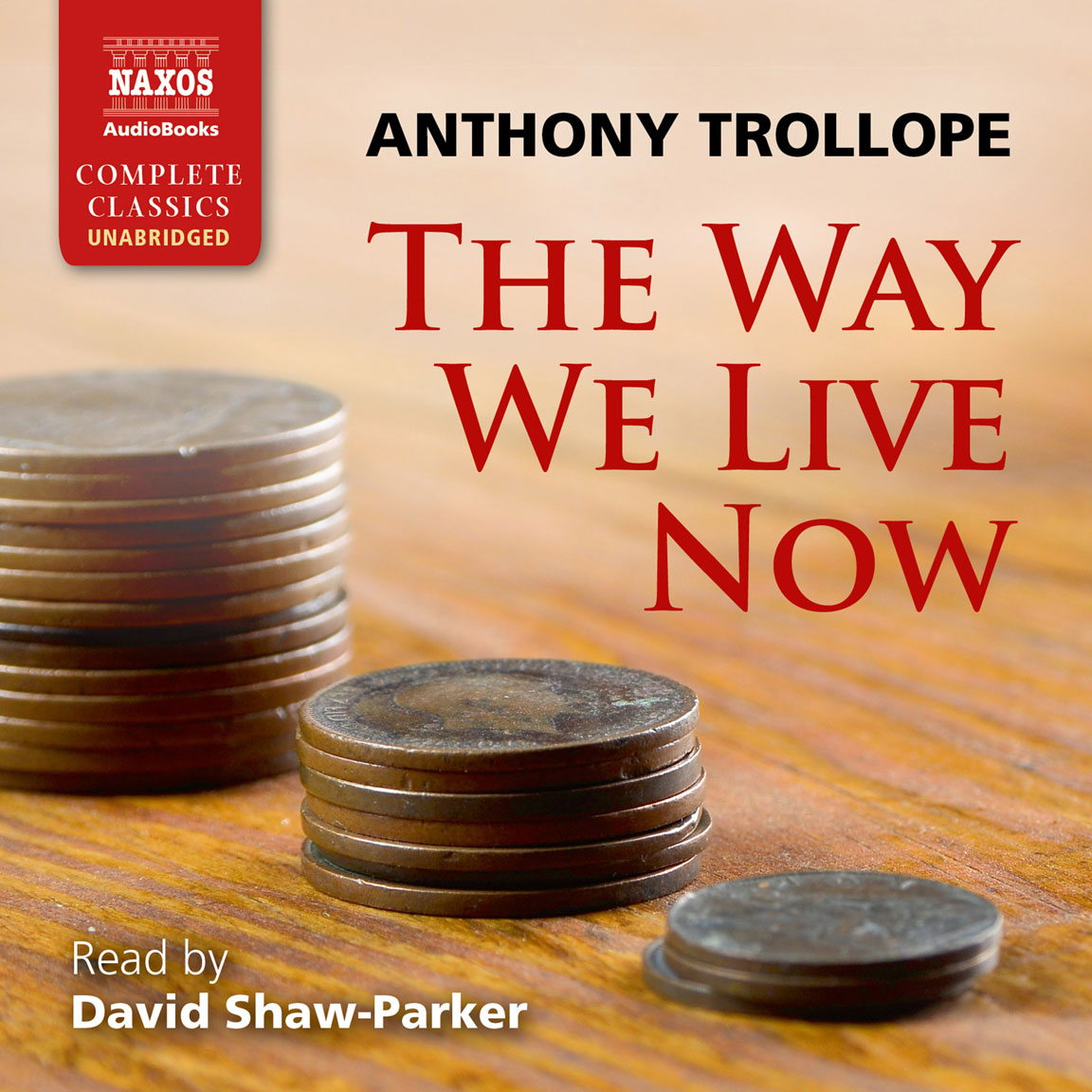 The Way We Live Now (unabridged)