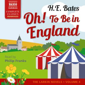 Oh! To Be in England (unabridged)