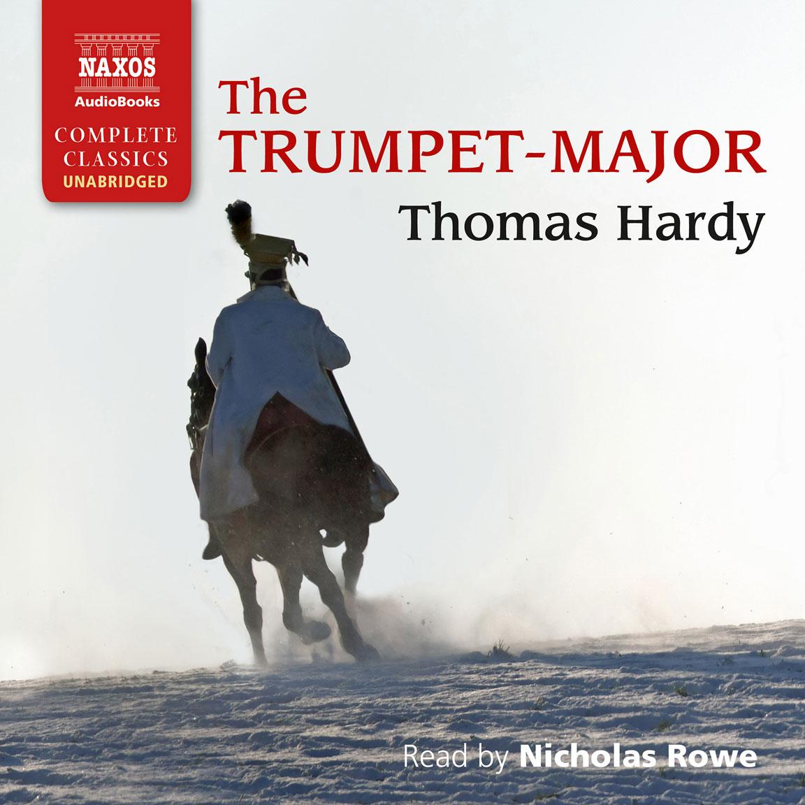 The Trumpet-Major (unabridged)