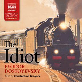 The Idiot (unabridged)