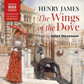 The Wings of the Dove (unabridged)