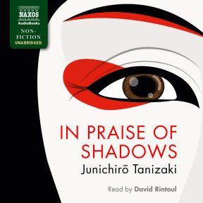 In Praise of Shadows (unabridged)