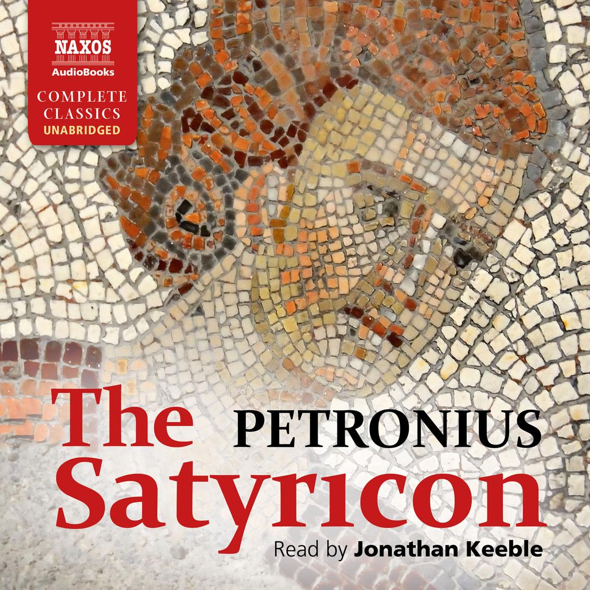 The Satyricon (unabridged)