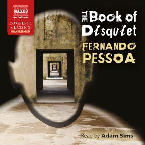 The Book of Disquiet (unabridged)