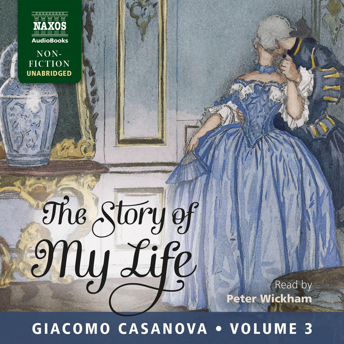 The Story of MyLife – Volume 3 (unabridged)