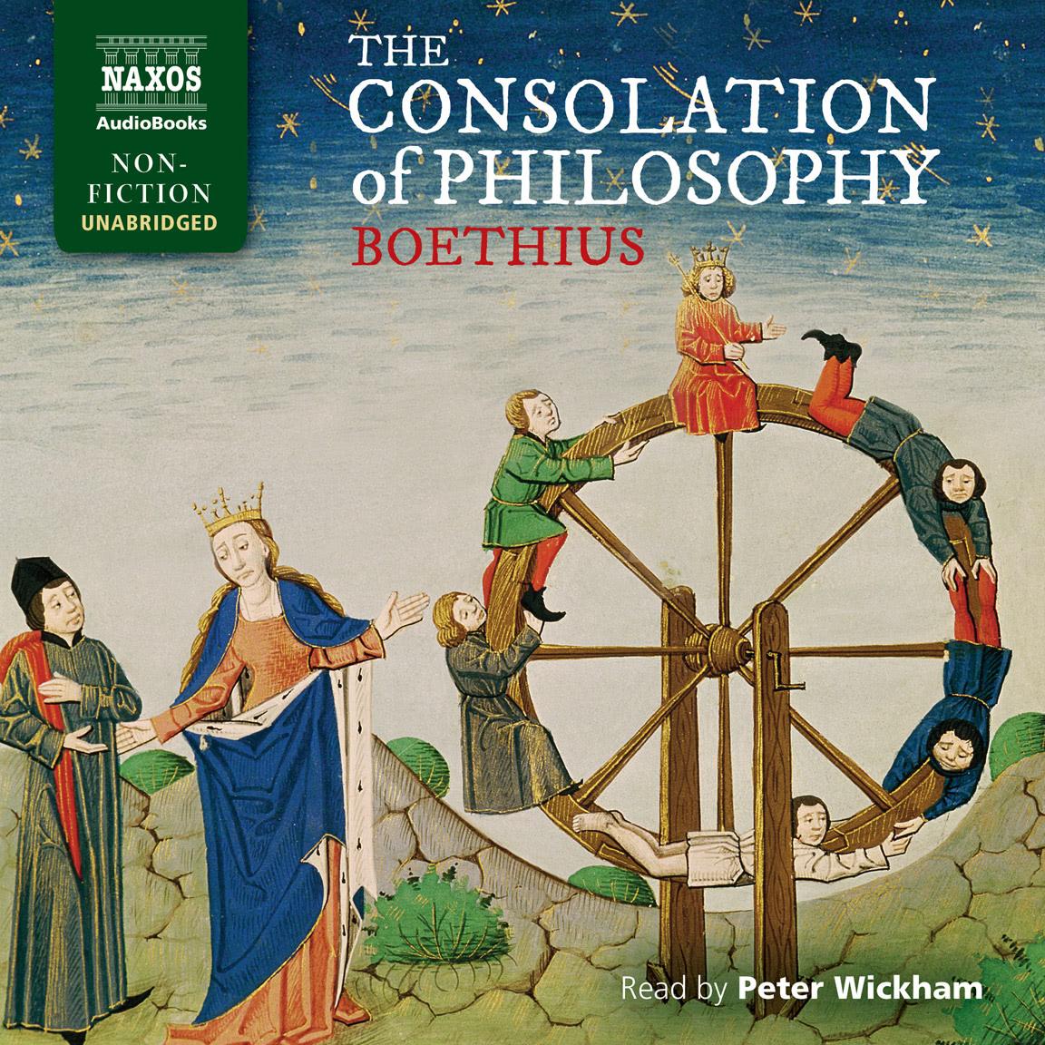 The Consolation of Philosophy (unabridged)