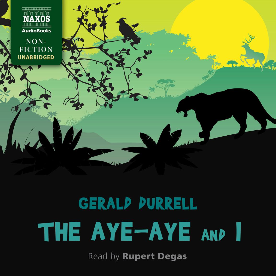 The Aye-Aye and I (unabridged)