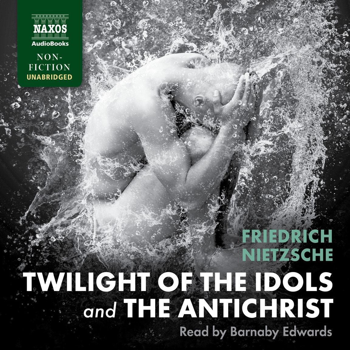 Twilight of the Idols and The Antichrist (unabridged)