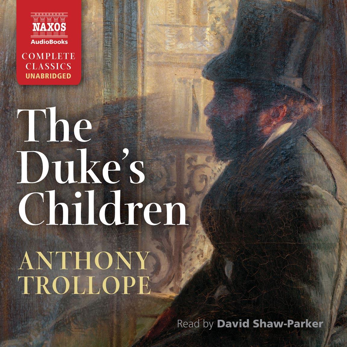 The Duke's Children (unabridged)