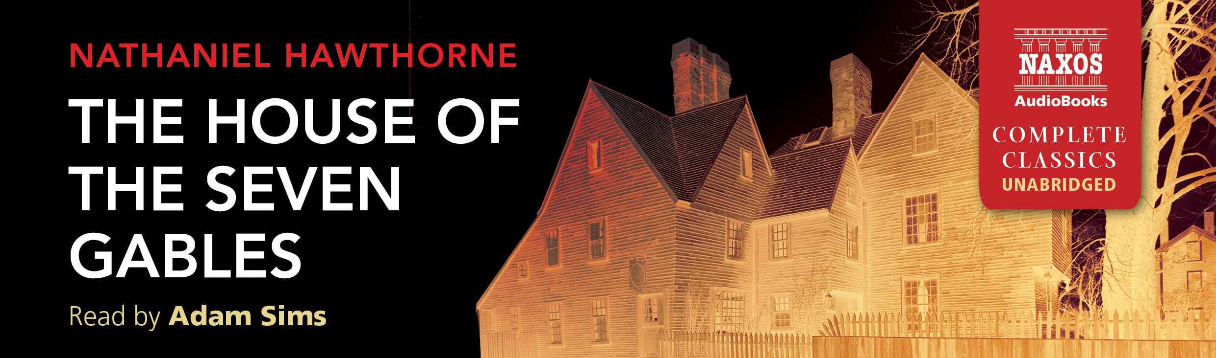The House of the Seven Gables (unabridged)