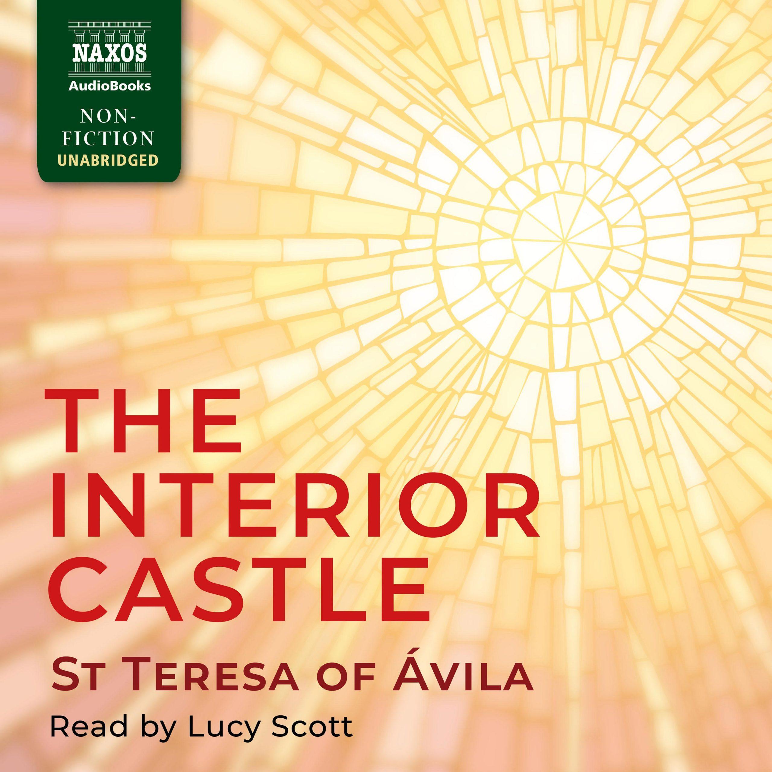 The Interior Castle (unabridged)