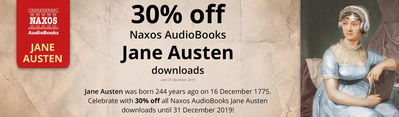 30% off ALL Naxos AudioBooks Jane Austen downloads!