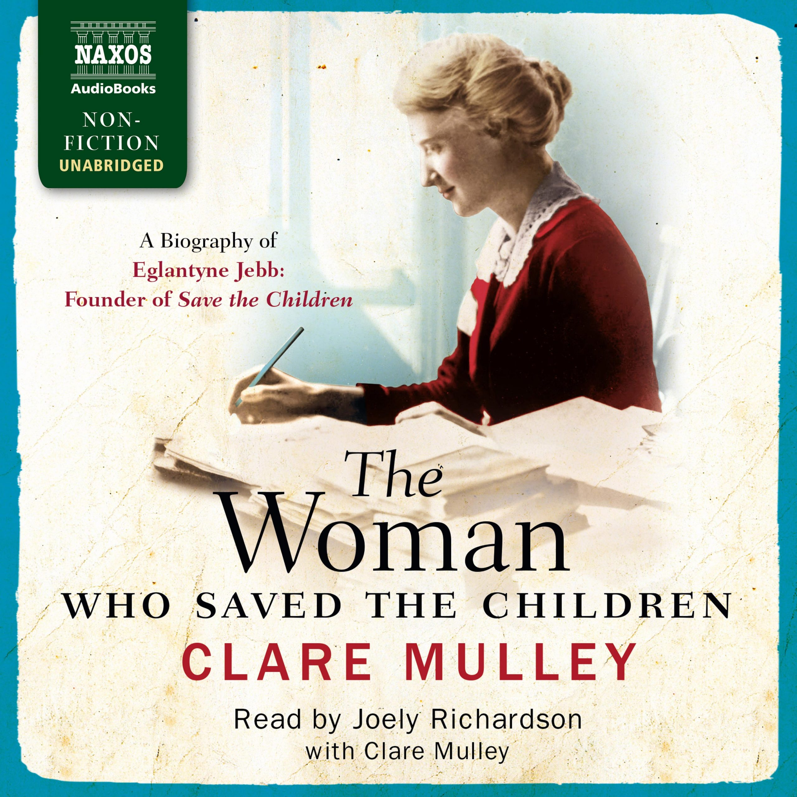 Woman Who Saved the Children (unabridged)