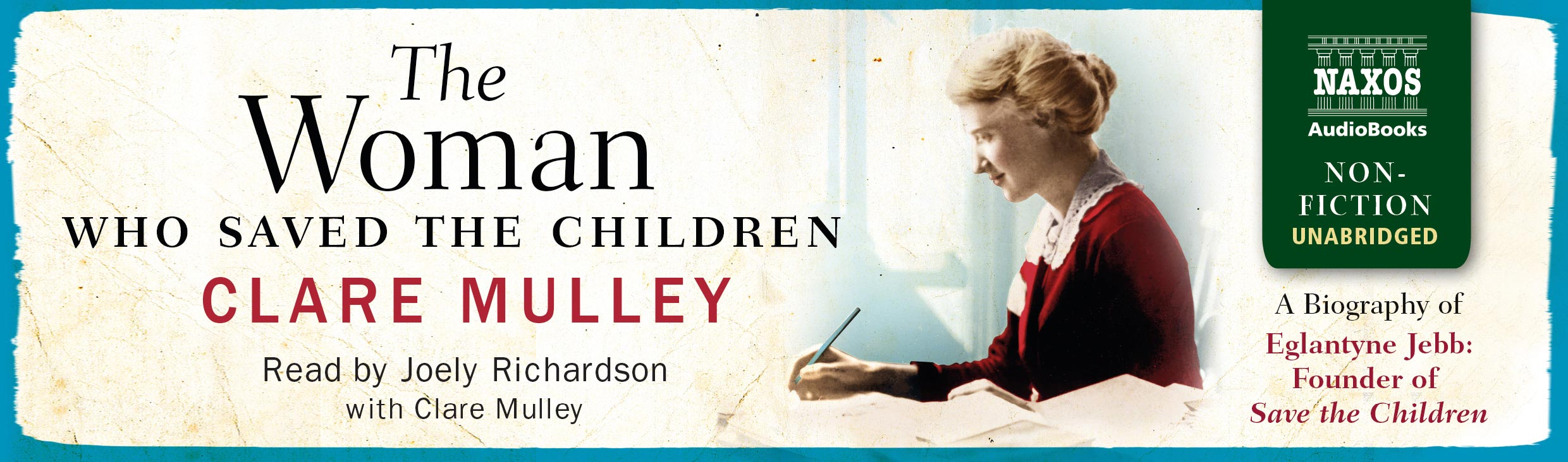 The Woman who Saved the Children (unabridged)