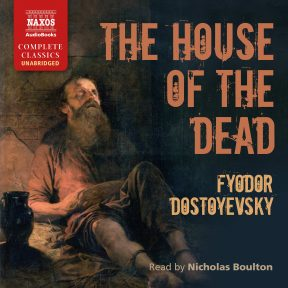 The House of the Dead (unabridged)