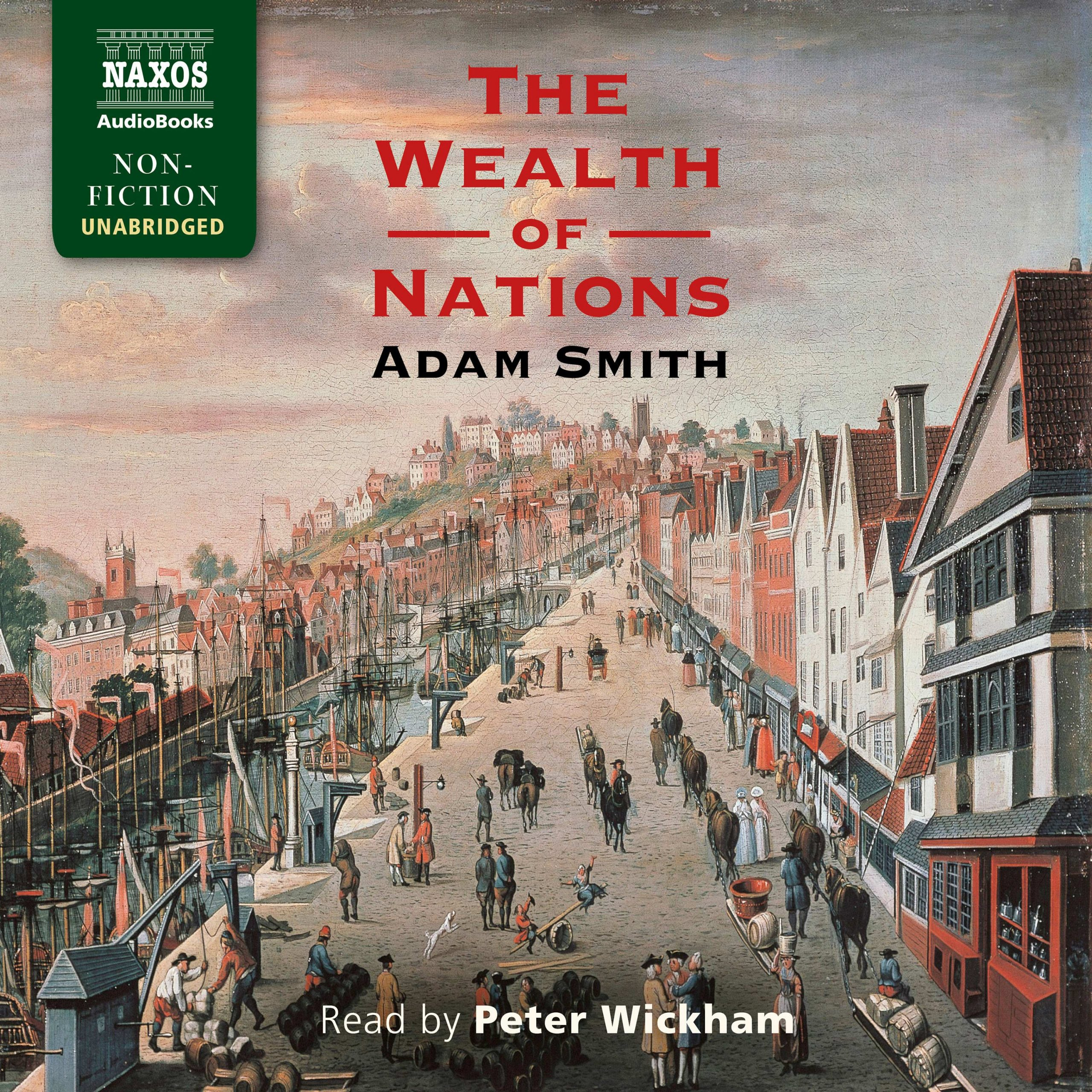 The Wealth of Nations (unabridged)