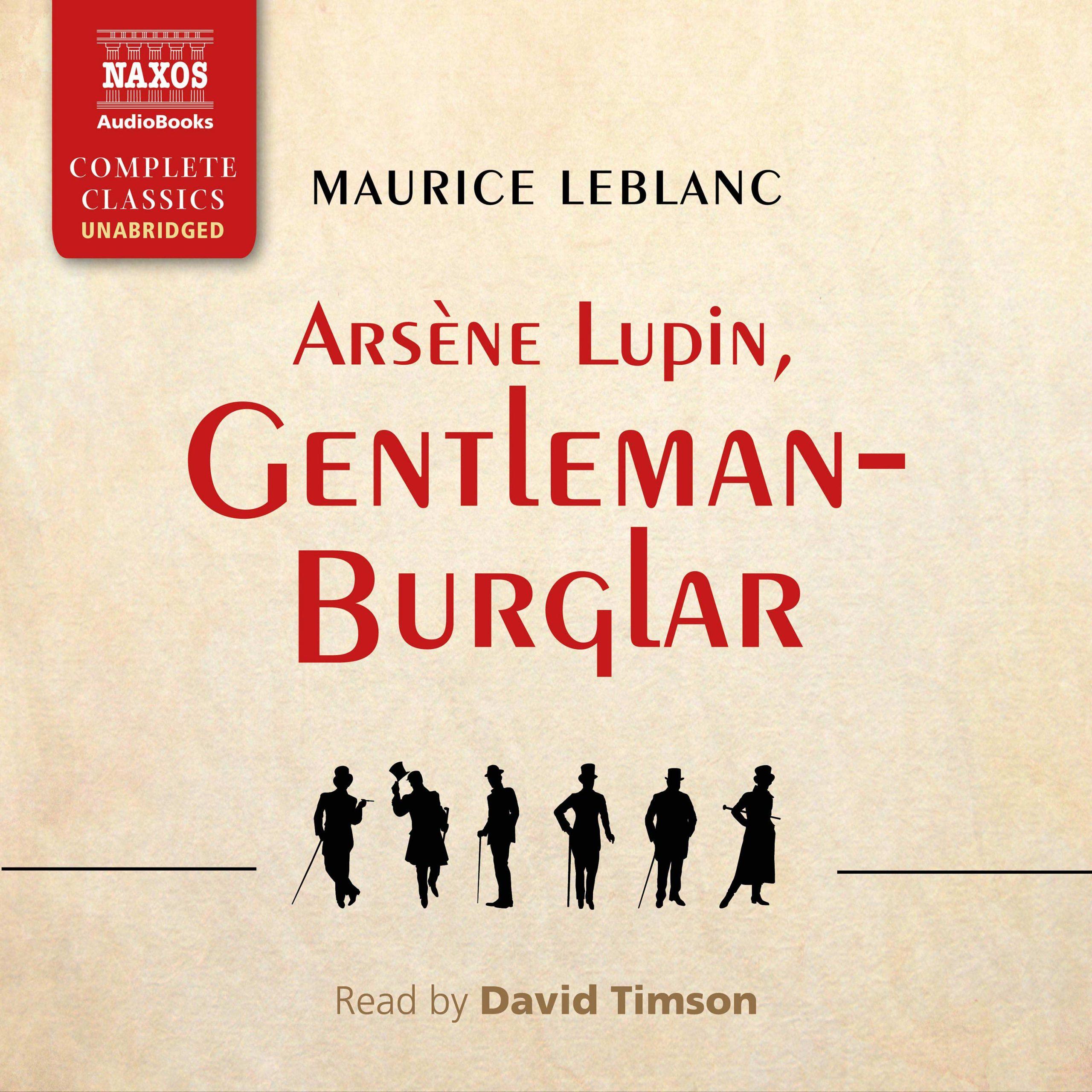 Arsène Lupin, Gentleman-Burglar (unabridged)
