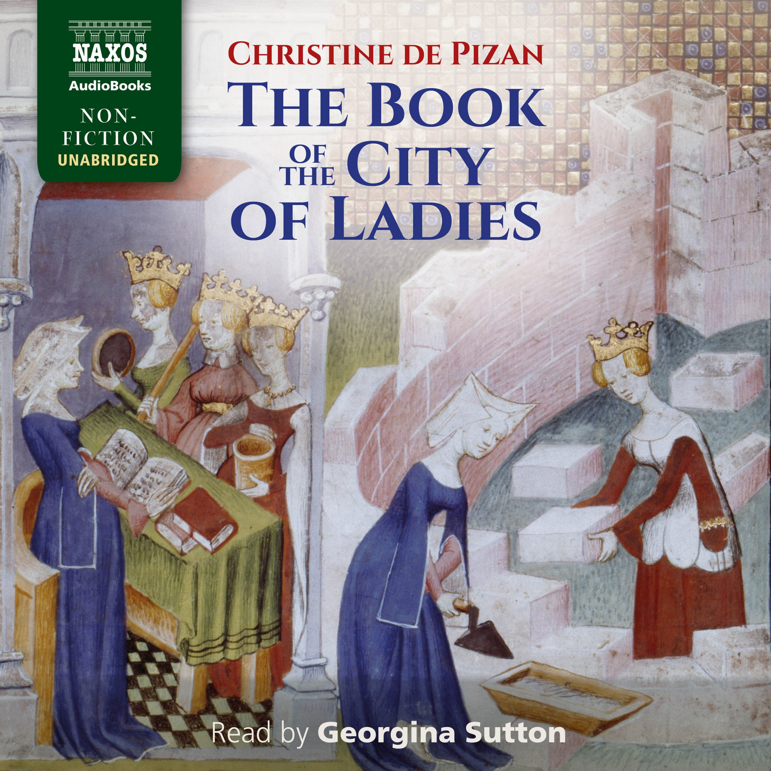 The Book of the City of Ladies (unabridged)