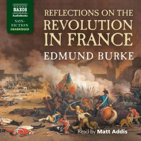 Reflections on the Revolution in France (unabridged)