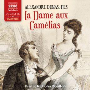 La Dame aux Camélias (unabridged)