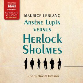 Arsène Lupin versus Herlock Sholmes (unabridged)