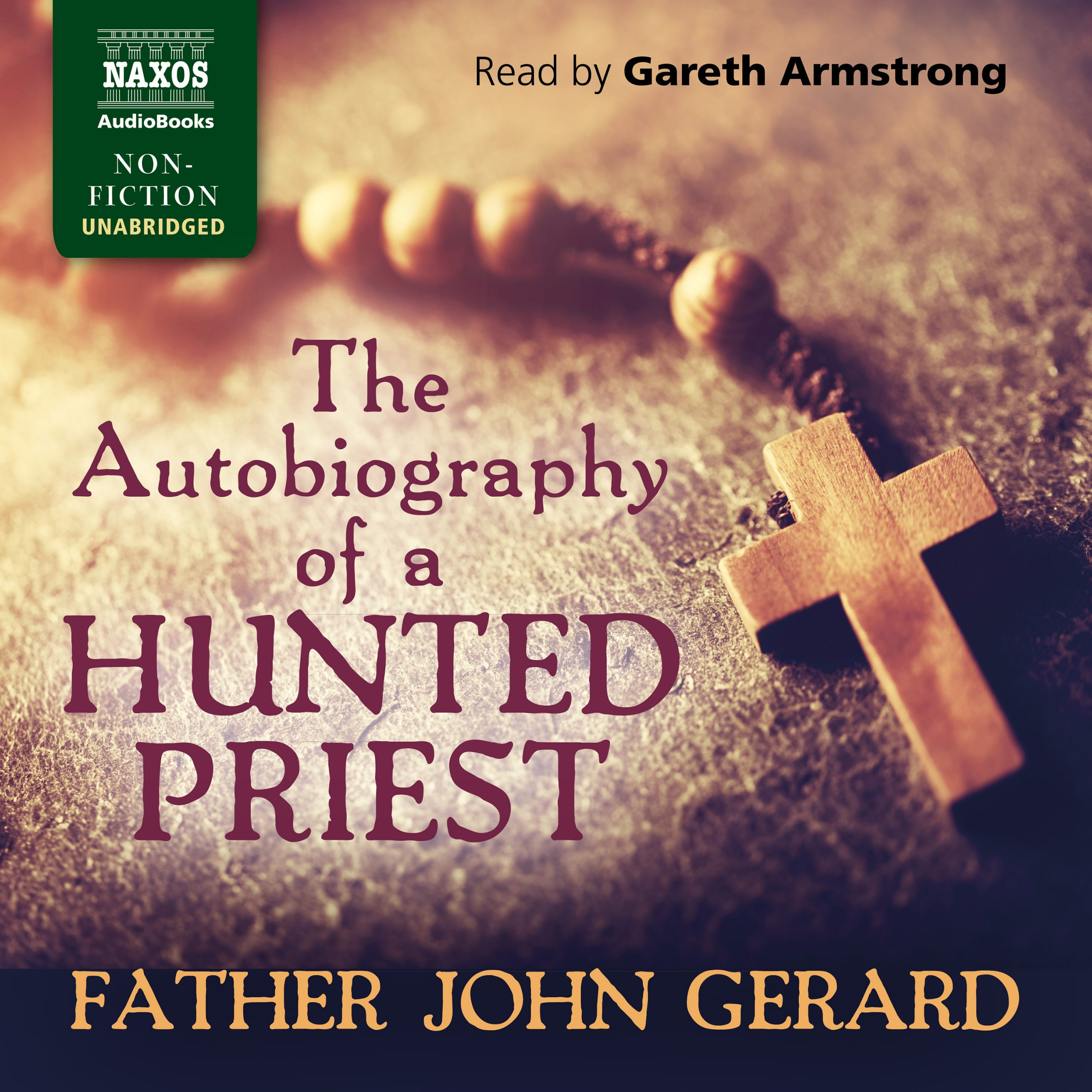 The Autobiography of a Hunted Priest (unabridged)