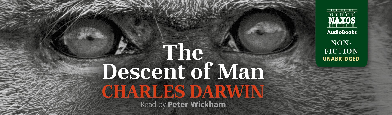 The Descent of Man (unabridged)