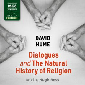 Dialogues Concerning Natural Religion and The Natural History of Religion (unabridged)