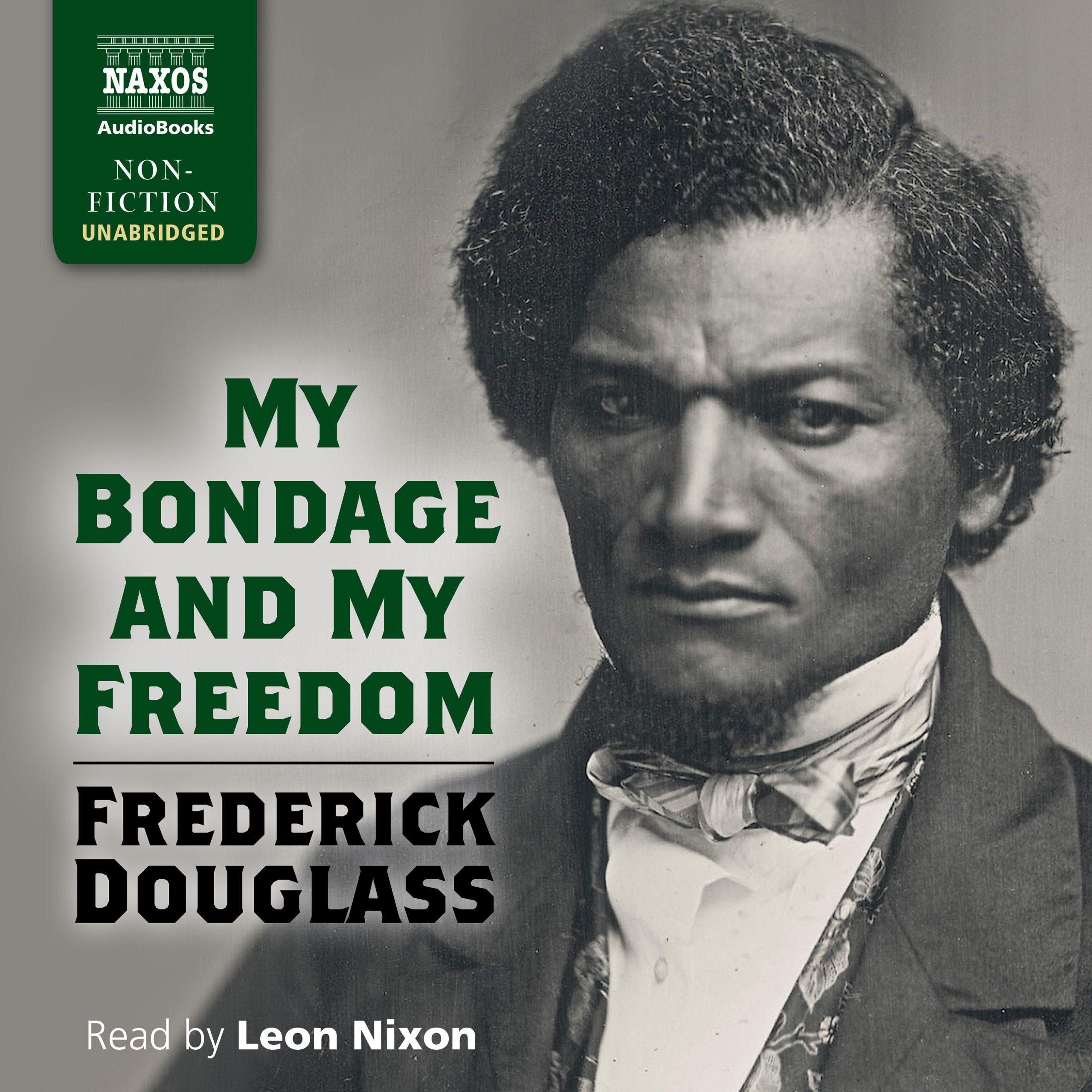 My Bondage and My Freedom (unabridged)